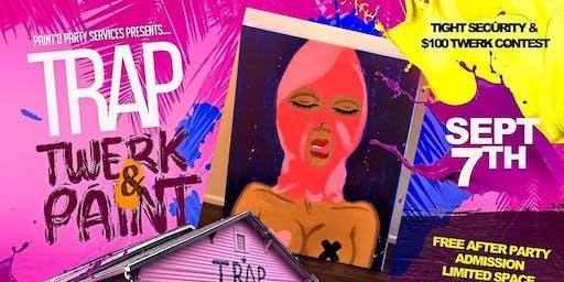 Trap, Twerk & Paint