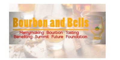 Bourbon & Bells Merrymaking Bourbon Tasting