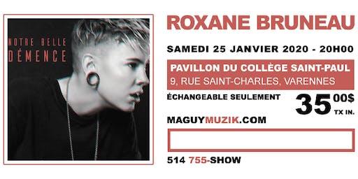 Roxane Bruneau en spectacle le 25 janvier 2020, 20h. Offre 2 de 2 !