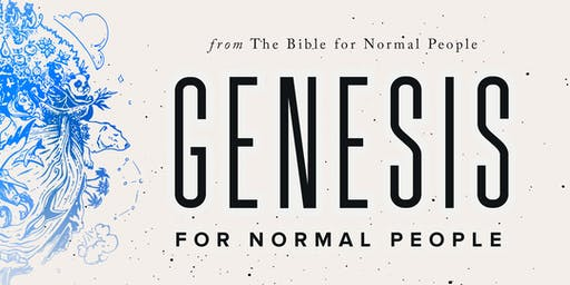 Genesis for Normal People Class with Peter Enns