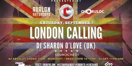 LONDON CALLING | DJ SHARON O'LOVE (UK) tickets