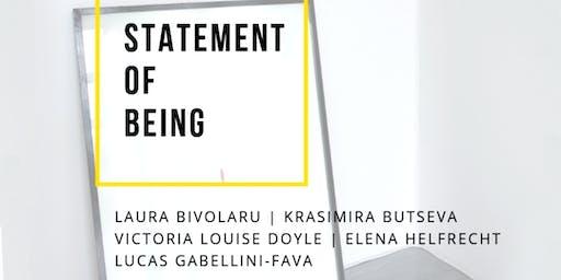 STATEMENT OF BEING | ART EXHIBITION