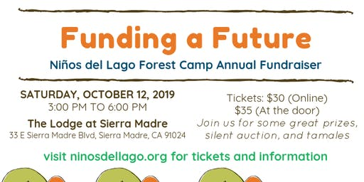 Funding a Future -  Niños del Lago Forest Camp Annual Fundraiser