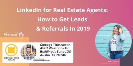 LinkedIn for Real Estate Agents: How to Get Leads & Referrals In 2019 tickets