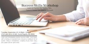 Success Skills Workshop: September 10