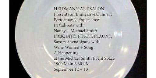 HEIDMANN ART SALON-LICK. BITE. PINCH. FLAUNT. with Nancy + Michael Smith