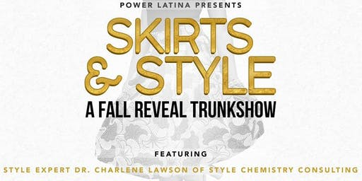 Skirts & Style: A Fall Reveal Trunkshow @ Galleria