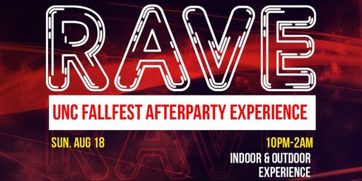 RAVE : UNC FALL FEST AFTERPARTY EXPERIENCE