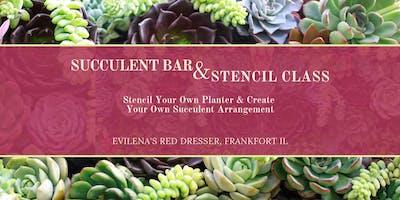 Succulent Bar & Stencil Class