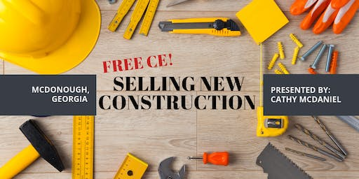FREE CE! Selling New Construction - What Agents Need to Know