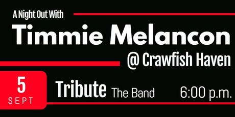 A Night Out with Timmie Melancon tickets