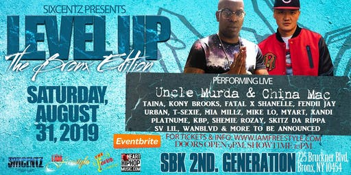 Level Up - The Bronx Edition with Uncle Murda, China Mac, Taina Lopez Mia Millz & More