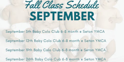 Baby Colo Club: Age appropriate activities to help your baby grow! 6-8 mon