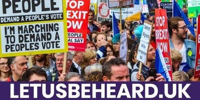 LET US BE HEARD People's Vote London March 19 October 2019 - COACH TRAVEL