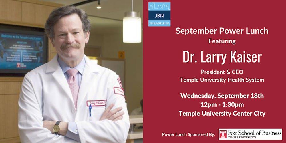 September Power Lunch: Dr  Larry Kaiser, Temple University