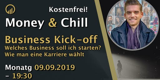 Money & Chill Business Kick-off - Wie wähle ich meine Karriere?