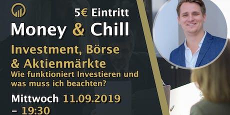 Money & Chill - Investment, Börse & Aktienmärkte Tickets
