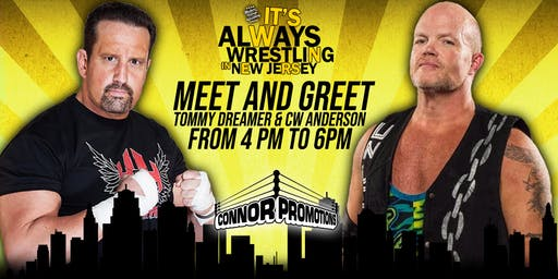 Tommy Dreamer and CW Anderson Meet and Greet