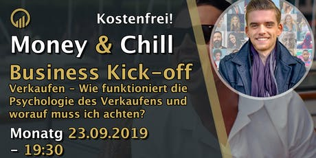 Money & Chill Business Kick-off - Verkaufen lernen Tickets