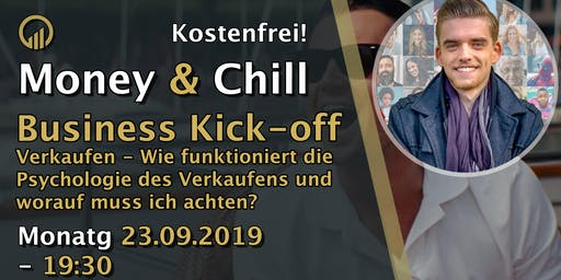 Money & Chill Business Kick-off - Verkaufen lernen