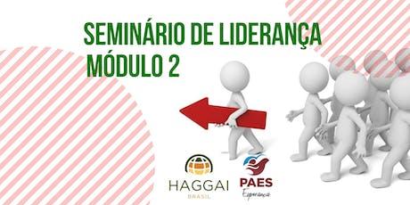 Seminário de Liderança Haggai - Módulo 2 ingressos