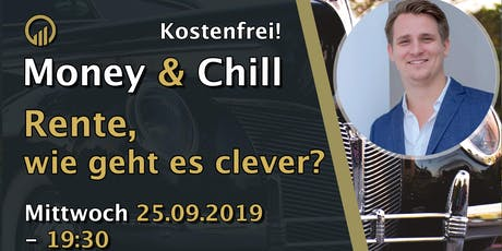 Money & Chill – Rente, wie geht es clever? Tickets