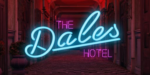 Sayers Presents The Dales Hotel feat. 'dying in designer'