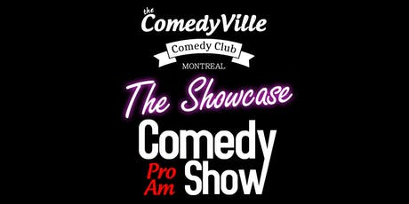 The Comedy Showcase ( Montreal Comedy ) Montreal ComedyVille tickets