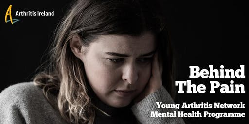 Behind The Pain: Young Arthritis Network Mental Health Programme