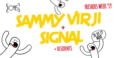 Fokus: Sammy Virji + Signal- Like A Virjin Tour tickets