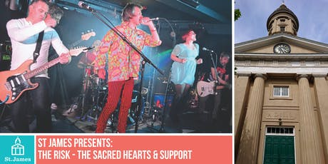 St James presents...The Risk & The Sacred Hearts tickets