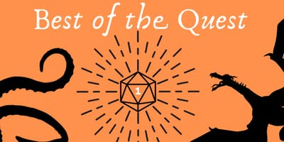 7pm Best of the Quest - Tickets here...