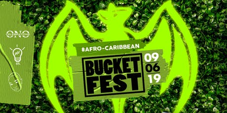 BACARDI LIME PRESENTS - BUCKETFESTSTL 2019 THE AFRO CARRIBEAN VIBE! tickets