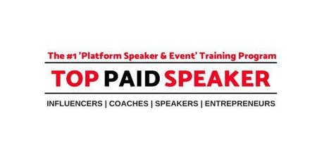 TOP PAID SPEAKER MEET-UP tickets