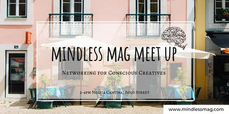 Mindless Mag Free Meet-up for Conscious Creatives tickets