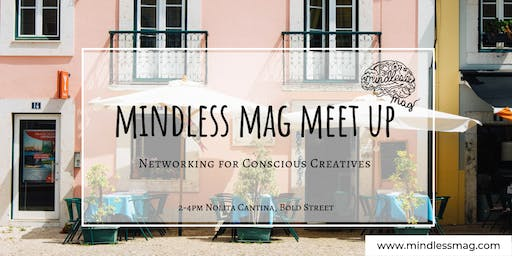 Mindless Mag Free Meet-up for Conscious Creatives