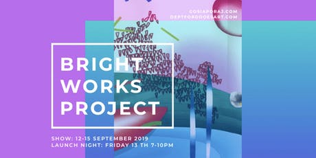 BRIGHT WORKS PROJECT | ART EXHIBITION tickets