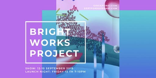 BRIGHT WORKS PROJECT | ART EXHIBITION