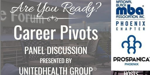 Are You Ready?  Career Pivots Panel Discussion