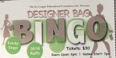 The Ivy League Educational Foundation Presents Designer Bag Bingo