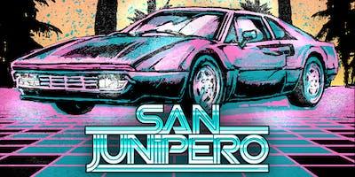 SAN JUNIPERO - A RETROWAVE NIGHT - FREE W/RSVP