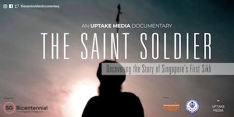 Uncovering The Story of Singapore's First Sikh - The Saint Soldier tickets