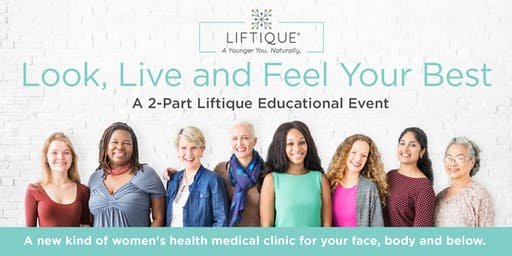 Look, Live and Feel Your Best. At Every Age. Naturally. A Two-Session Medical Educational Seminar.