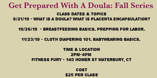 Get Prepared With A Doula: Fall Series