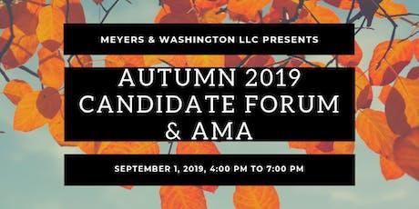 Autumn 2019 Candidate Forum & AMA tickets