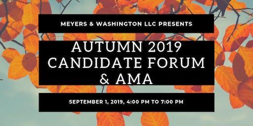 Autumn 2019 Candidate Forum & AMA