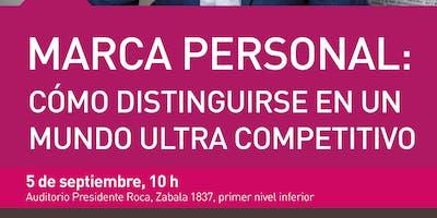 Marca Personal: Cómo distinguirse en un mundo ultra competitivo