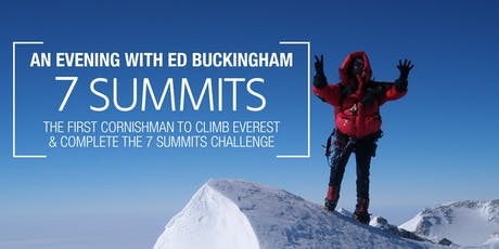 7 Summits - an Evening with Ed Buckingham tickets