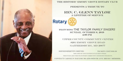 Historic Emory Grove Rotary Club Presents A Tribute to Rev. C. Glenn Taylor
