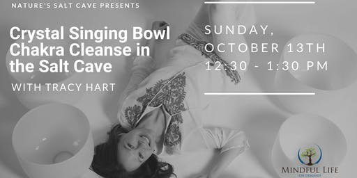 Crystal Bowl Chakra Cleansing & Balancing with Tracy Hart 12:30